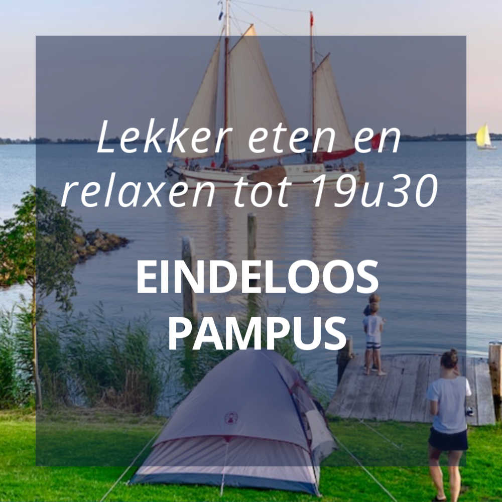 Eindeloos Pampus met lekker eten en relaxen tot 19u30