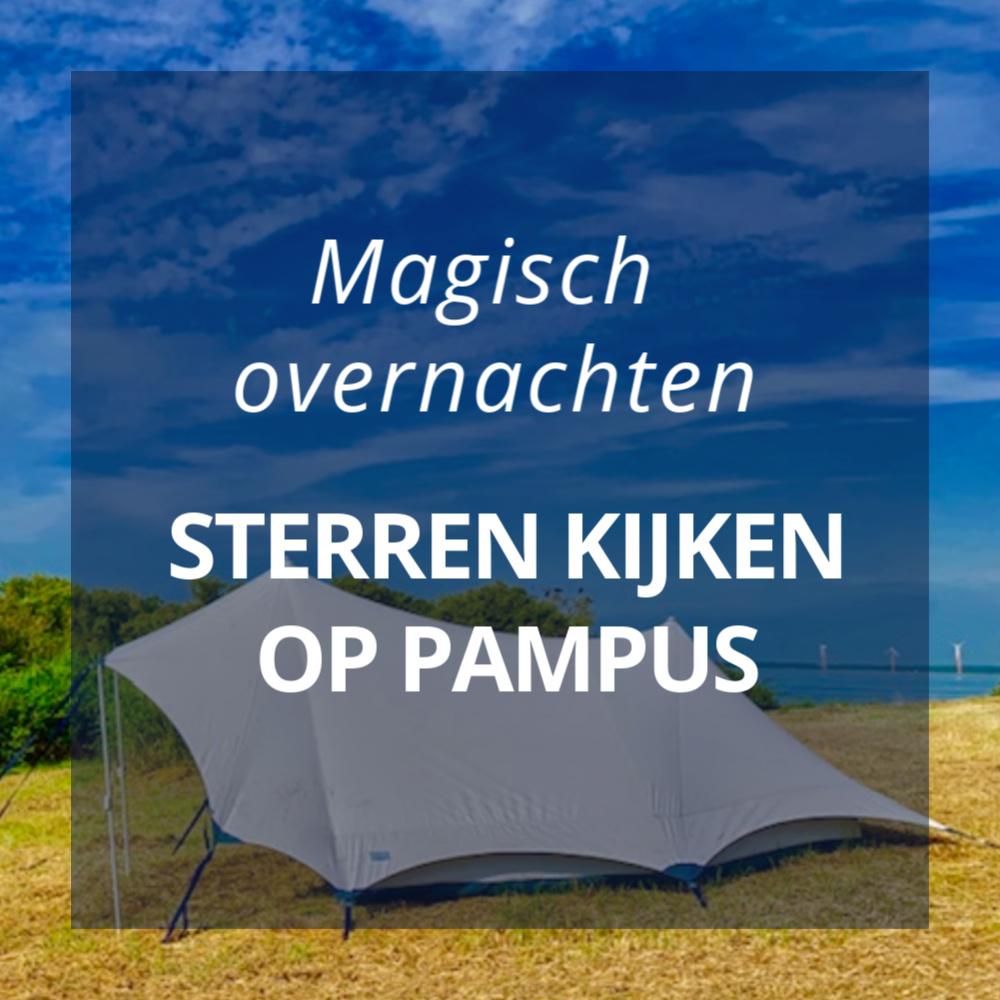 pampus kamperen met tekst magisch overnachten sterren kijken op pampus